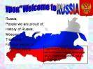 Welcome to Russia (Добро пожаловать в Россию)